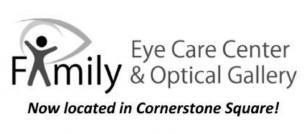 FAMILY EYE CARE CENTER & OPTICAL GALLERY
